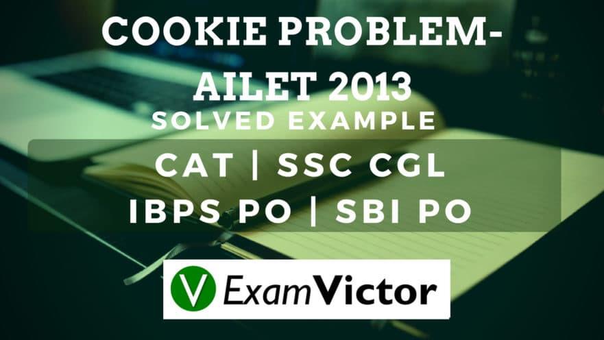 Cookie Problem-AILET 2013