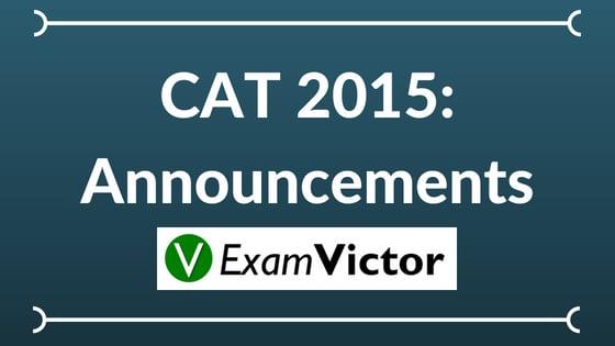 CAT 2015: Announcements