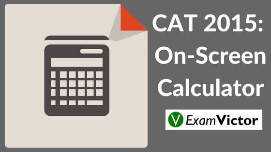 CAT 2015: The On-Screen Calculator