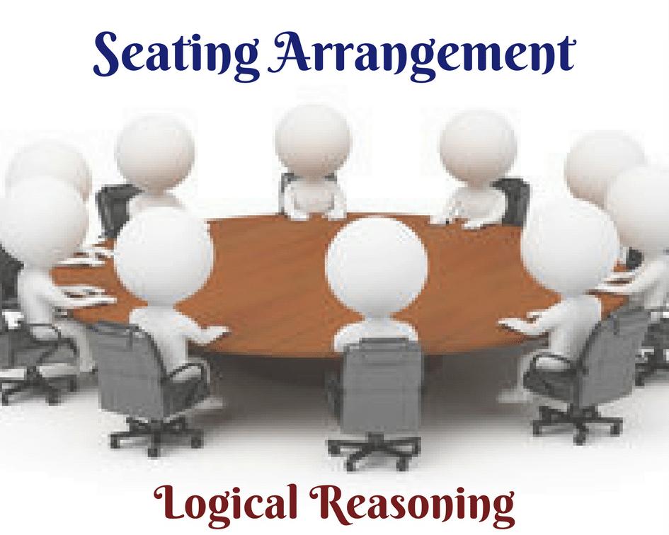 Seating arrangement Problems