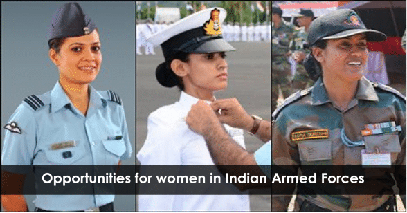 Opportunities for women in Indian Armed Forces
