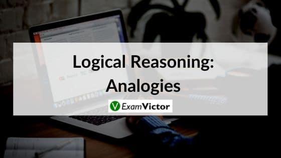 Logical Reasoning: Analogies