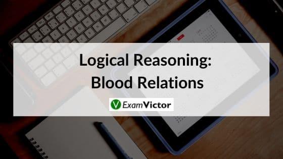 Logical Reasoning: Blood Relations