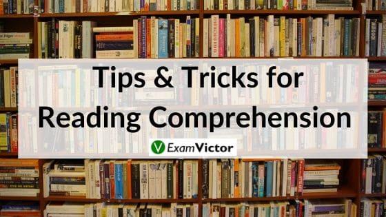 Tips & Tricks for Reading Comprehension