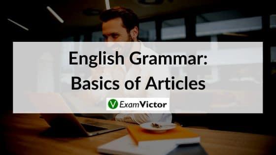 English Grammar: Basics of Articles