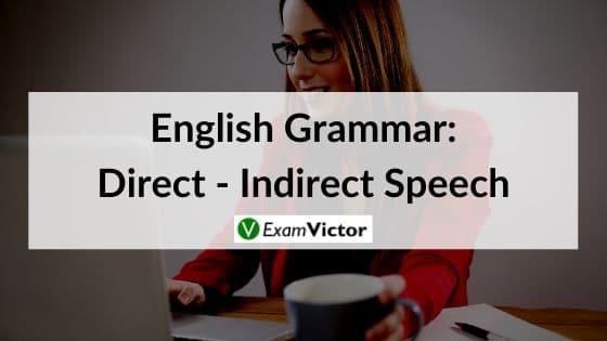 English Grammar: Direct - Indirect Speech