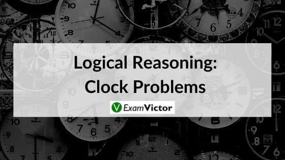 Logical Reasoning: Clock Problems