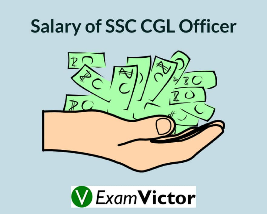 Salary of SSC CGL Officer