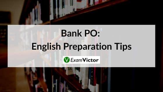 English Preparation Tips for Bank PO